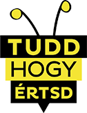 Tudd, hogy értsd!